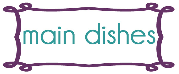 Main Dishes | thepajamachef.com