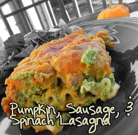 Pumpkin, Sausage, and Spinach Lasagna - thepajamachef.com