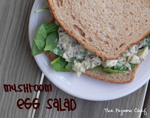 Mushroom Egg Salad | The Pajama Chef