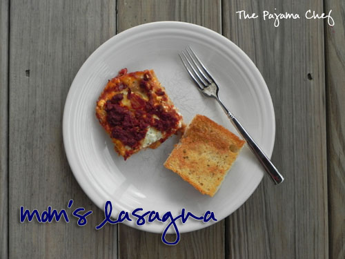 Mom's Lasagna | The Pajama Chef