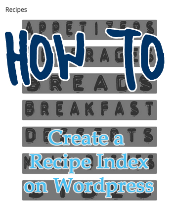 How To Create a Recipe Index on WordPress | The Pajama Chef
