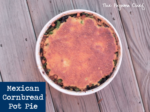 Mexican Cornbread Pot Pie | The Pajama Chef