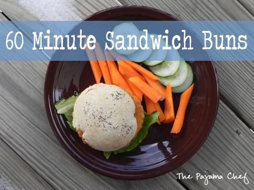 60 Minute Sandwich Buns | The Pajama Chef