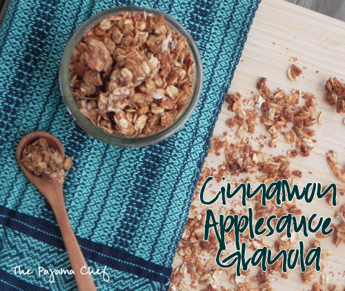 Cinnamon Applesauce Granola | The Pajama Chef