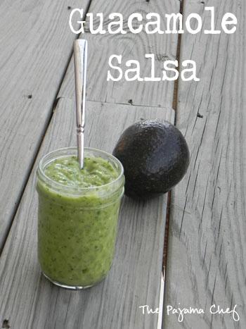 Guacamole Salsa   The Pajama Chef