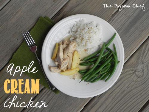 Apple Cream Chicken   The Pajama Chef