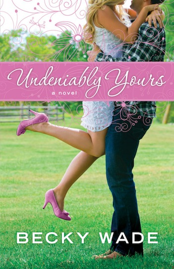 Undeniably Yours by Becky Wade - reviewed on thepajamachef.com