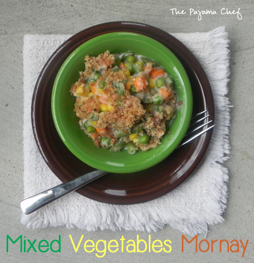 Mixed Vegetables Mornay | thepajamachef.com