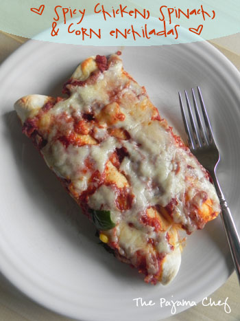 Spicy Chicken, Spinach, and Corn Enchiladas | thepajamachef.com