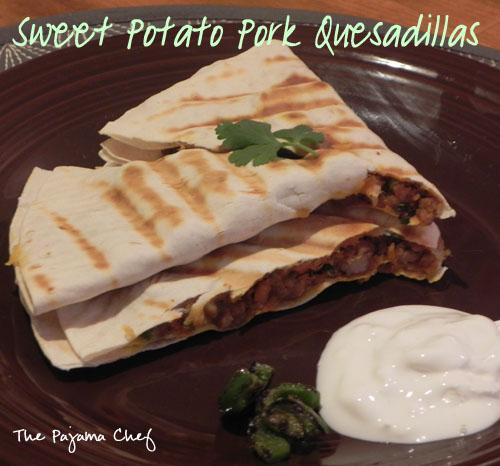 Sweet Potato Pork Quesadillas   thepajamachef.com