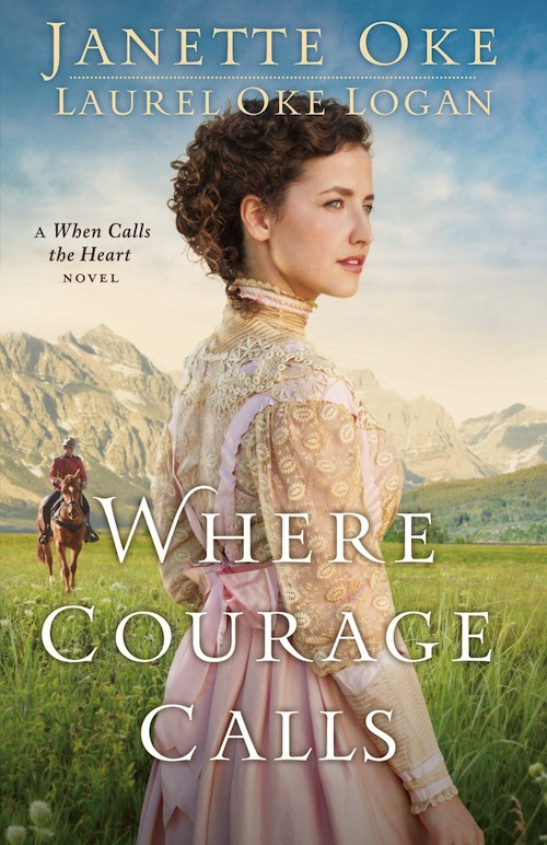 Where Courage Calls by Janette Oke and Laurel Oke Logan   reviewed on thepajamachef.com