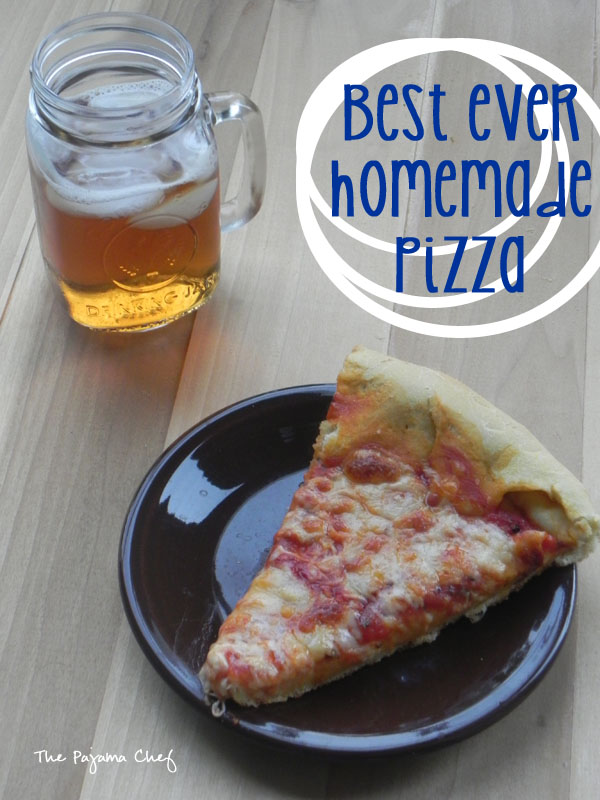 Best Ever Homemade Pizza | thepajamachef.com