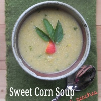 Mystery Dish: Sweet Corn Soup with Peaches