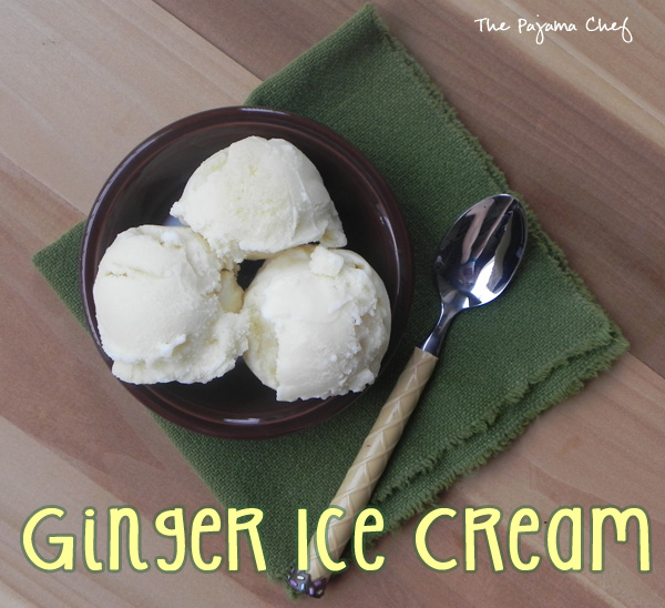 Ginger Ice Cream | thepajamachef.com