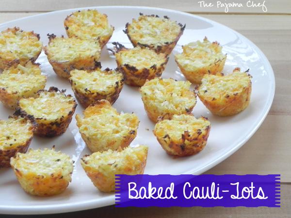 Baked Cauli-Tots [Two Ways] | thepajamachef.com