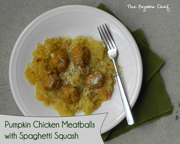 Pumpkin Chicken Meatballs with Spaghetti Squash | thepajamachef.com