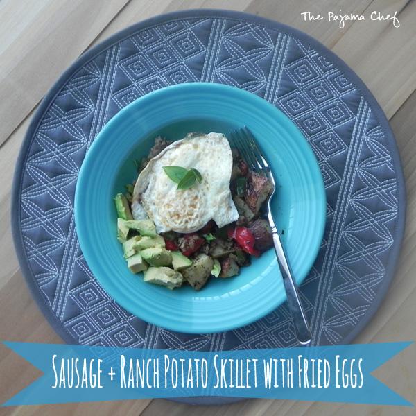 Sausage and Ranch Potato Skillet with Fried Eggs   thepajamachef.com