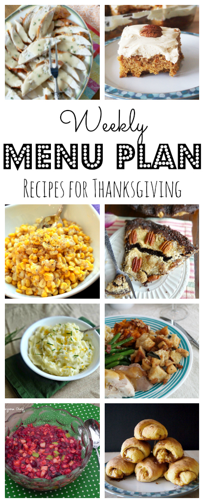 Thanksgiving Menu Plan - lots of great ideas for the perfect holiday dinner!