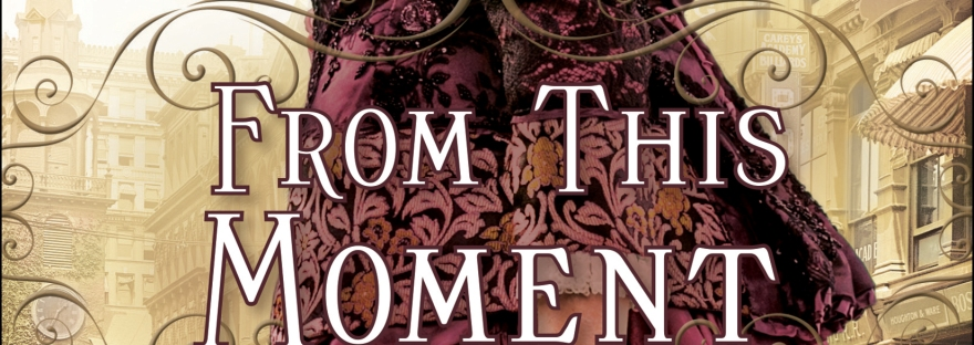 Elizabeth Camden's From This Moment is a fun, enjoyable read. Hope you enjoy this book review, and check out the book too!