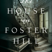 Book Review: The House on Foster Hill