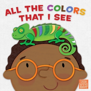 All the Colors That I See is a great board book to help young children learn their colors--and that God made all of them for us to enjoy, too! - a book review on thepajamachef.com